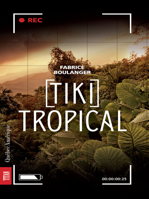 Title details for Tiki Tropical by Fabrice Boulanger - Available
